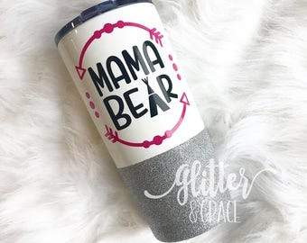 Mama Bear // Glitter Dipped 20 oz Insulated Stainless Steel Tumbler