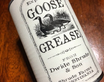 Expensive Goose Grease Label - Dwide Schrude