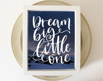 Nursery Wall Decor | Dream big little one | Typography Print | Baby Shower Gift | Nursery Printable | Kids Room Print | Digital Download