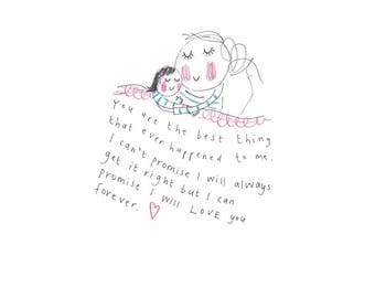 You Are The Best Thing -print from the 'Sketchy Muma' series by Anna Lewis A