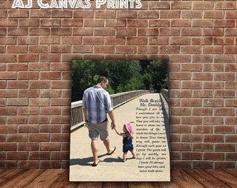 Summer SALE Walk with me daddy, Father's Day Gift from daughter, Father Son Poem, Father gift from kids, Custom Canvas Photo with Lyrics, Te
