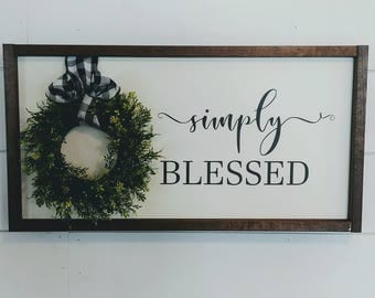 Simply Blessed Framed Sign - Framed Wreath Sign - Fixer Upper Style Sign - Inspirational Sign- Gallery Wall Sign