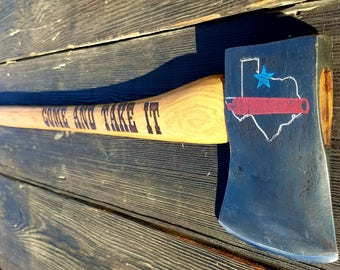 Come And Take It Texas Axe