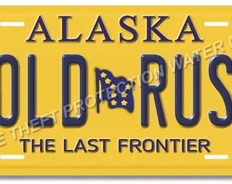 "Alaska GOLD RUSH Novelty Vanity License Plate Tag Auto Car Truck Gift New Mom Dad 6""x12"""