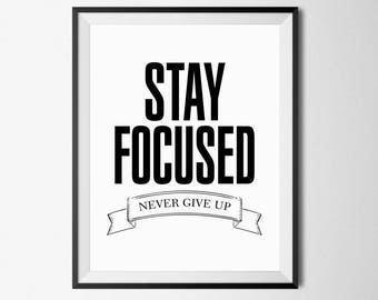 Stay Focused Print, Minimalist Poster, Focus Printable, Motivational Quote, Focus Poster, Wall Art Inspiration, Office Printables, 18x24