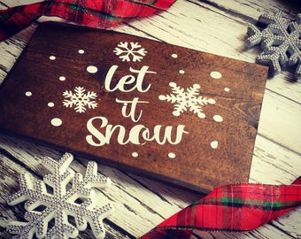 """Rustic """"Let It Snow"""" wood sign, hand painted"""