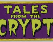 PATCH - Tales from the Crypt (woven) - Horror, comedy, Cryptkeeper keeper 80s