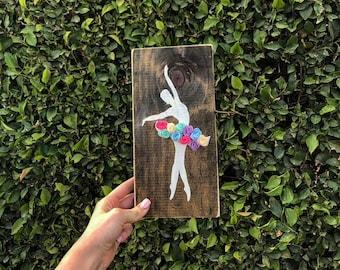 dancer gift | Wood Sign | baby shower gift | Nursery Decor | baby girls room | Decor | Rustic Decor | girls room | felt decor | felt sign