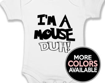I'm a Mouse Duh Baby Bodysuit | Infant & Baby Clothing | Unisex Baby Clothes | Baby Shower Gifts | Mean Girls Baby | Halloween Baby