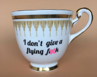 I don't give a flying f*ck | Ready To Buy Swear Teacup and Saucer | Funny Rude Insult Obscenity Profanity | Unique Gift Idea