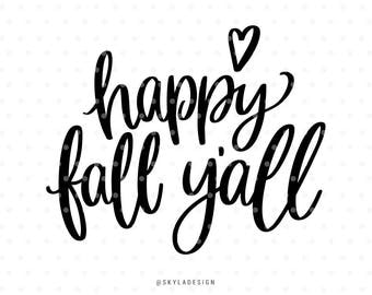 Happy Fall Yall, Svg files, Svg clipart, Autumn svg, Fall svg, Svg cut files, Quote svg, Cute svg, Handlettered svg, Svg commercial use,