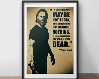 The Walking Dead Rick Grimes 'I'm Gonna Kill You' Quote Poster - TWD - TV Show Poster - Fan Art - Wall Art