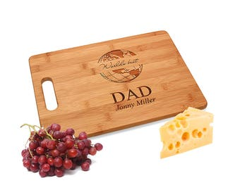 Personalized Bamboo Cutting Board for Dad - Customized Chopping Board for World's Best Dad - Engraved Cheese Board - Present for Great Dad