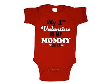 my first valentine is my mommy2018 valentines day baby