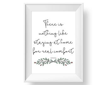 There is nothing like staying home for real comfort - Emma by Jane Austen - Art Print - Book Quote