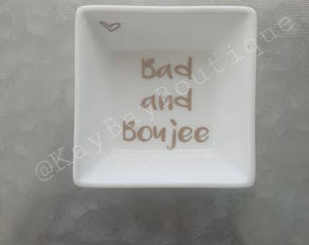 Bad and Boujee Jewelry Dish