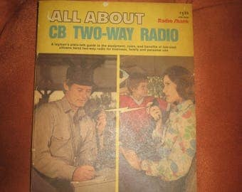 All About CB Two-Way Radio 1976 Edition Paperback