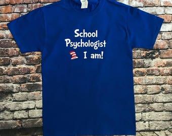 Dr Seuss shirt, Psychologist Shirt, Dr Seuss Shirts, School Psychologist shirt
