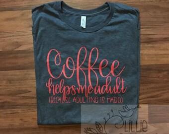 Coffee helps me Adult