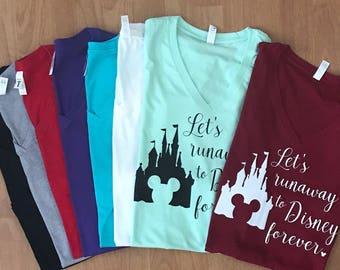 Let's runaway to Disney forever, Disney, Disney shirts for women, Disney Castle