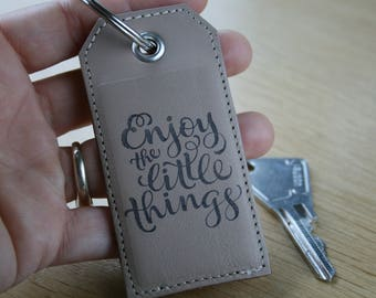 "Leather Keychain clay with metal ring, message ""enjoy the little things"""