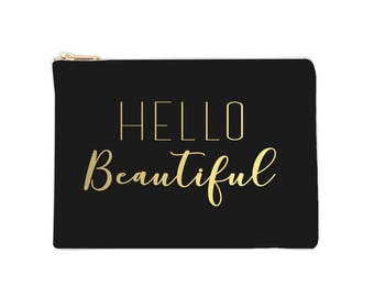 Hello Beautiful - Cosmetic Bags - Bridal Gift, Bridal Cosmet Bags, Wedding Gift, Custom Cosmetic Bags, Makeup Bag, hello beautiful bag