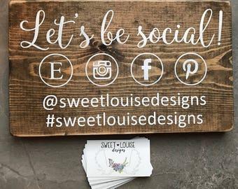 Lets Be Social - Custom Social Media Business Hashtag Wood Sign