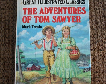 The Adventures of Tom Sawyer - MARK TWAIN - Great Illustrated Classics Hardcover