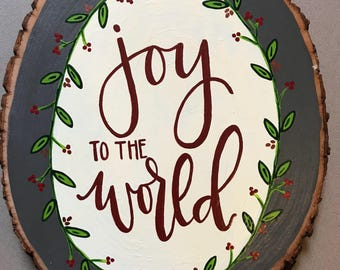 Joy to the World, Wood Sign, Christmas Decor