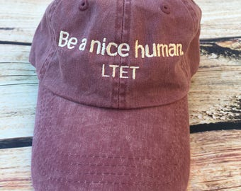 Unisex Embroidered Inspirational and Motivational Adjustable Be A Nice Human Baseball Hat