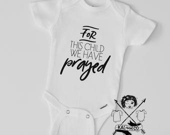 For this child we have prayed, baby announcement, pregnancy announcement, baby shower gift, baby bodysuit