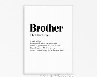 Brother quote. Original quote. funny quote. Brother poster for print. Love quote.