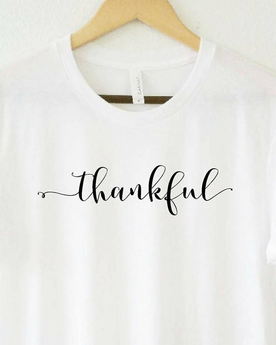 THANKFUL Tee, Thankful Tshirt, Thankful Tops, Thankful Tshirts, Thankful Tees, Thankful Shirts