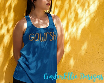 Gawrsh Tank Top; Goofy Inspired Tank Top; Disney Vacation Tank Top