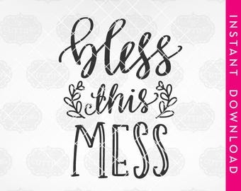 bless this mess svg, bless svg, commercial use clipart, vinyl designs, svg files for cricut, silhouette files, dxf files, vector files