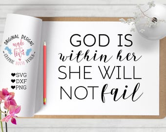 Scripture svg, god is within her svg, Bible svg, bible verse cutting file, svg she will not fail svg, girly bible svg, psalm svg, cameo