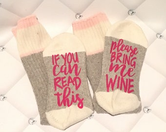 Wine Socks - SHIPS next day - If You can read this, please bring me WINE socks - wine socks -  socks, fun gift wine socks - pink wine socks