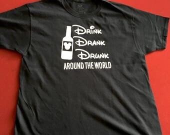 "Unisex Adult Disney Epcot Drinking Shirt -""Drink Drank Drunk around the world"" -Epcot Drinking around the World- Disney Drinking Shirt"