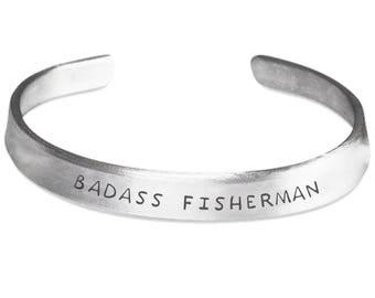 Badass Fisherman Hand Stamped Aluminum Bracelet - Badass Fisherman, Fisherman Gifts, Fisherman Bracelet, Gift For Fisherman