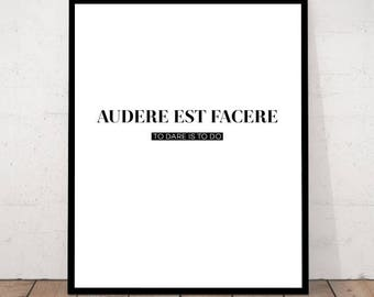 Dare Print, To Dare is to Do, Latin Poster,  LatinWall Art, Latin Home Decor, Latin Inspirational Quote, Audere est Facere