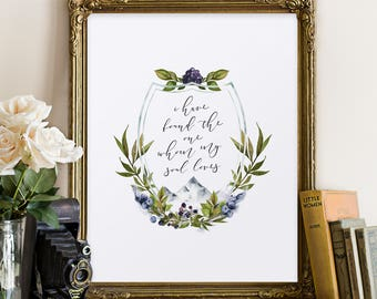 "Song of Solomon ""I have found the one whom my soul loves"" Quote, Wedding Decor, Printable Art"