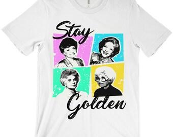 Stay Golden - The Golden Girls - The Golden Girls Raglan Tee Shirt T Shirt Unisex Woman's Teens Girls Kids Youth fandom clothing