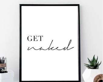 Get Naked Print // Minimalist // Art // Typography // Fashion // Scandinavian Poster // Boho // Modern Office