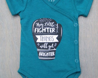 100% Organic Cotton Preemie Onesie 'Hey Little Fighter Things Will Get Brighter' NICU Nurse Approved