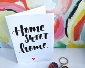Handwritten New Home Card, Home Sweet Home Card, Moving Card