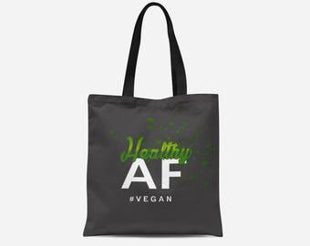 Tote Bag - Vegan Tote Bag - Healthy AF Tote Bag - 16x16 Tote Bag