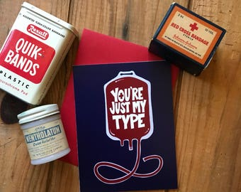You're just my type - medical pun card
