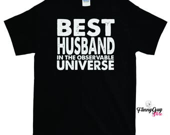 Best Husband In The Observable Universe T-shirt - Gift For Husband - Husband T-shirt - Best Husband Gift