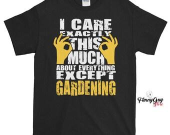 Gift For Gardener - I Care About Gardening Tshirt With Saying - Gardening Shirt - Gardening Gift - Gardener Shirt