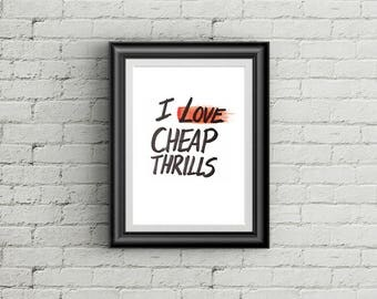 Black And Red Cheap Thrills Sia Song Quote Poster